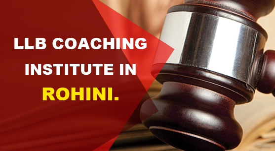 llb coaching institute in rohini