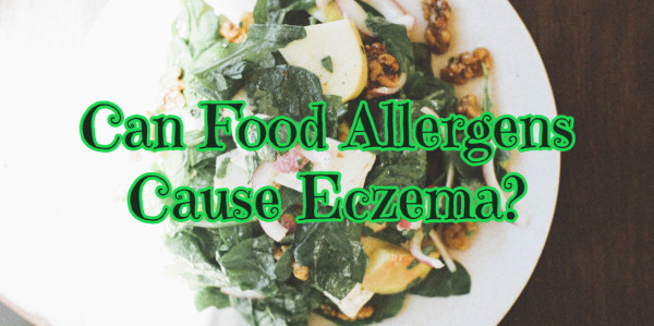 Can Food Allergens Cause Eczema